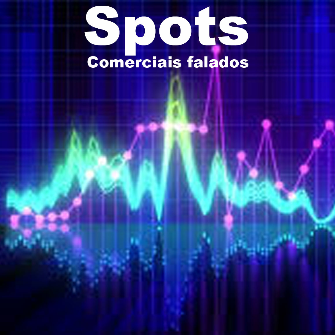 Spots Comerciais falados